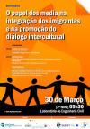 """Seminário """"A importância dos media na integração dos imigrantes e na promoção do diálogo intercultural""""."""