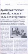 Açorianos recusam arrendar casas a 16% dos imigrantes
