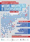 """""""Media, Imigração e Diversidade"""" em conferência e workshop"""