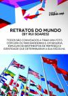 """Retratos do Mundo"""