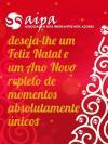A AIPA deseja-lhe um Feliz Natal e um Ano Novo repleto de momentos absolutamente únicos!