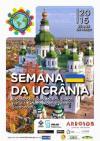 Semana Cultural da Ucrânia, de 22 a 28 de Março, em Arroios